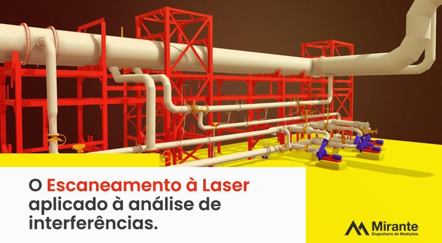 Escaneamento à Laser aplicado à análise de interferências