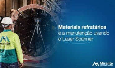 Materiais refratários e a manutenção usando o Laser Scanner